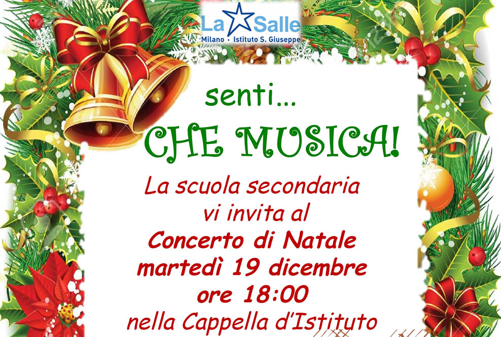 Istituto San Giuseppe La Salle Milano Concerto di Natale 2017 Scuola Secondaria Locandina