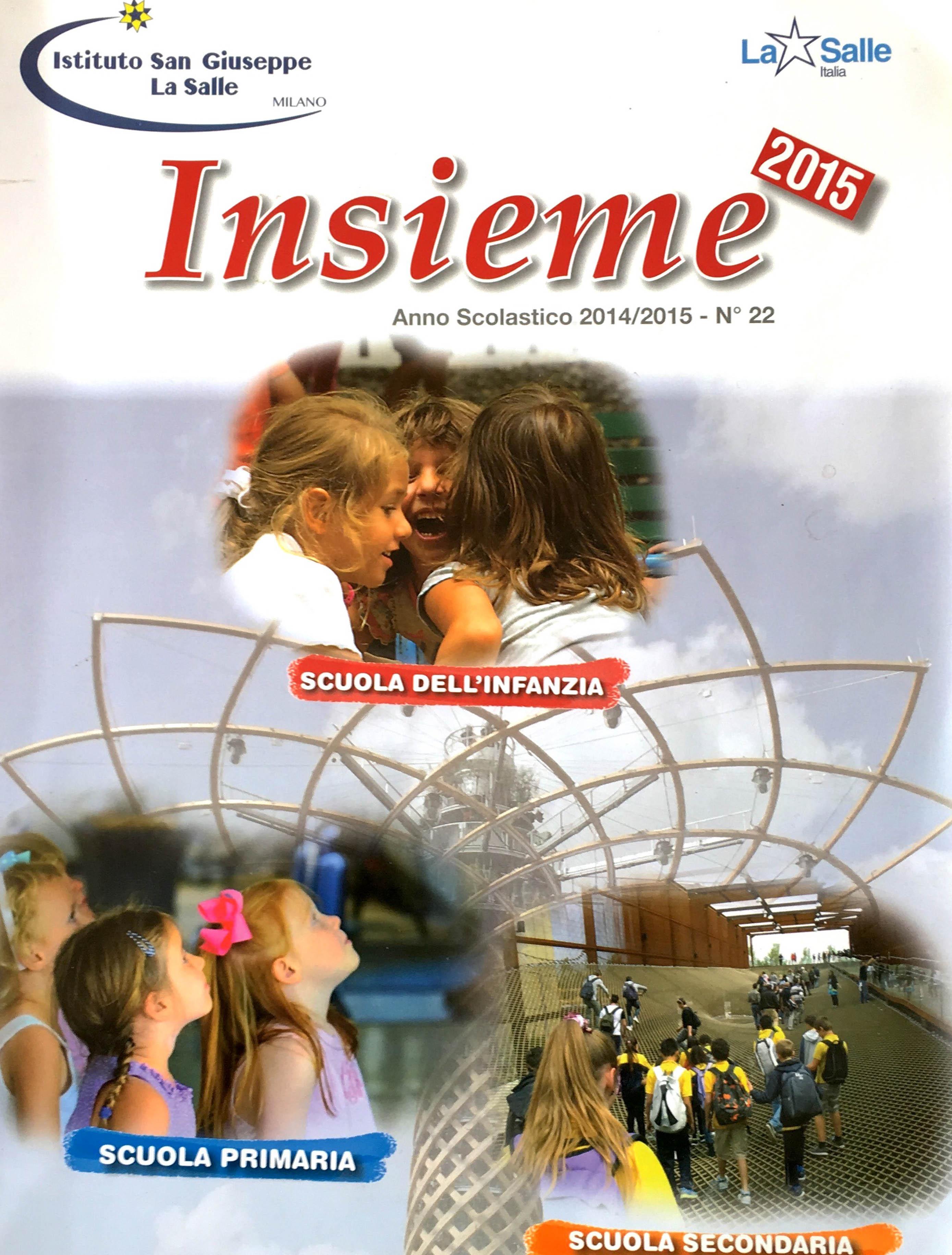 Istituto San Giuseppe La Salle Milano Annuario N° 22 Insieme 2014_2015