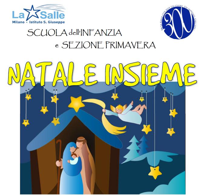 Istituto San Giuseppe La Salle Milano Scuola Infanzia e Sezione Primavera Concerto di Natale 2018 Locandina