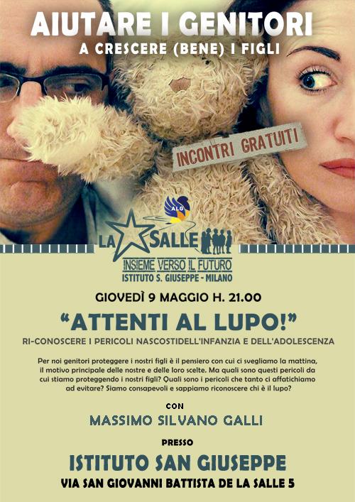 Istituto San Giuseppe La Salle Milano Associazione Lasalliana Genitori Incontri Gratuiti Aiutare i Genitori a crescere (bene) i figli