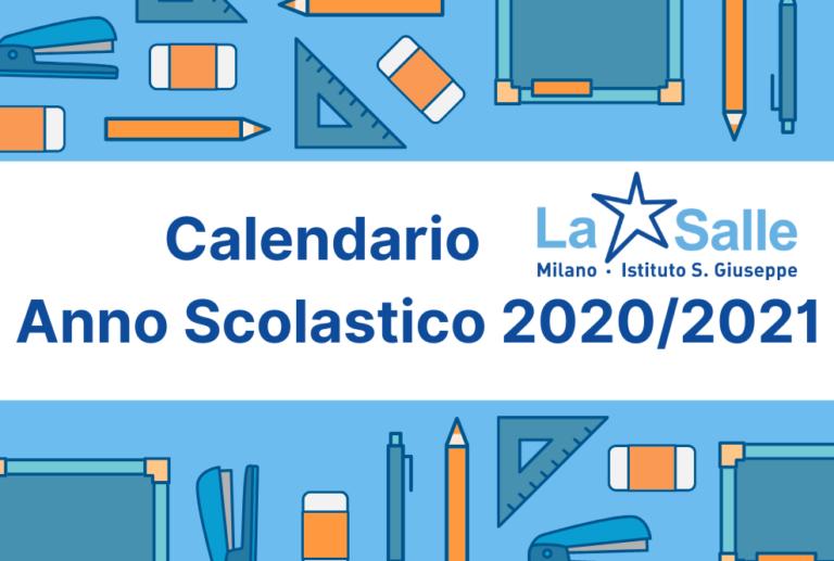 Istituto San Giuseppe La Salle Milano Calendario Anno scolastico 2020-2021