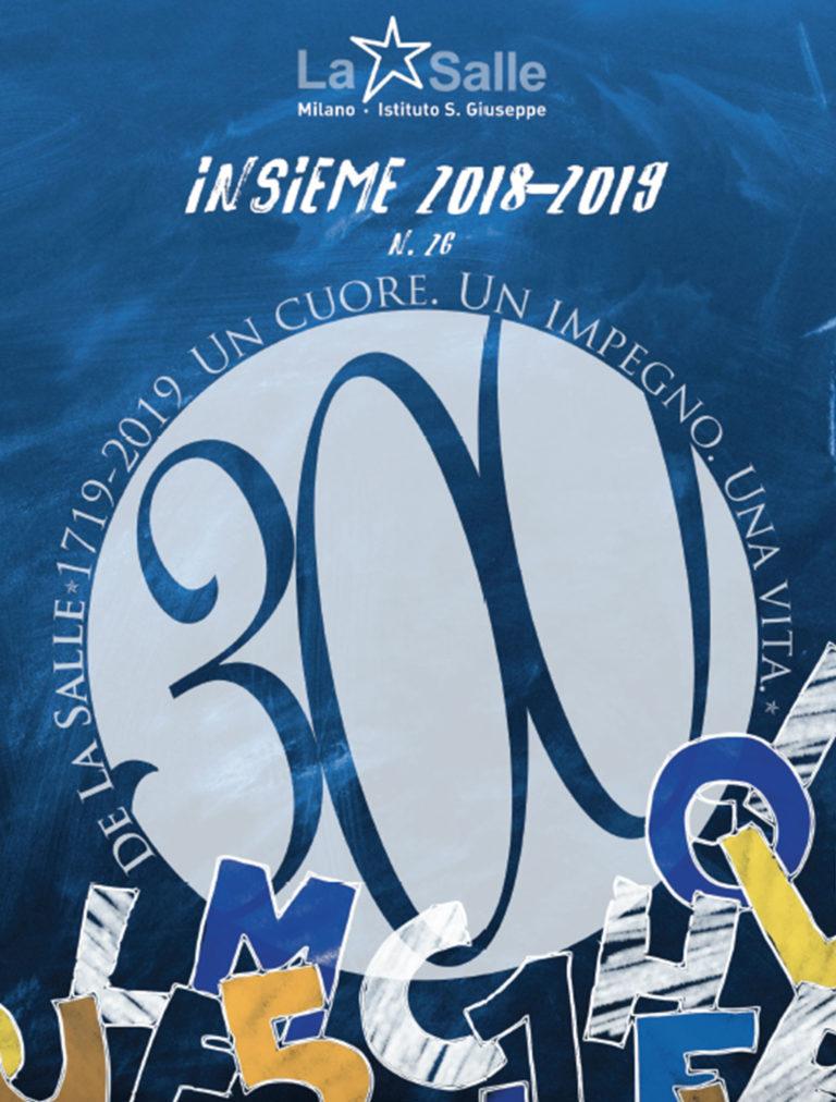 Istituto San Giuseppe La Salle Milano Annuario N° 26 Insieme 2018_2019