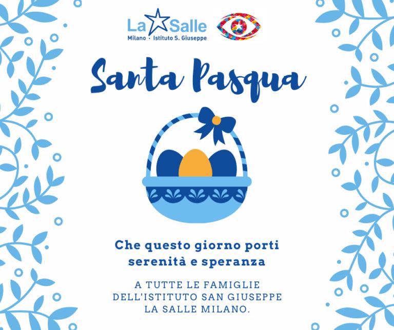 Istituto San Giuseppe La Salle Milano Santa Pasqua 2021 Auguri