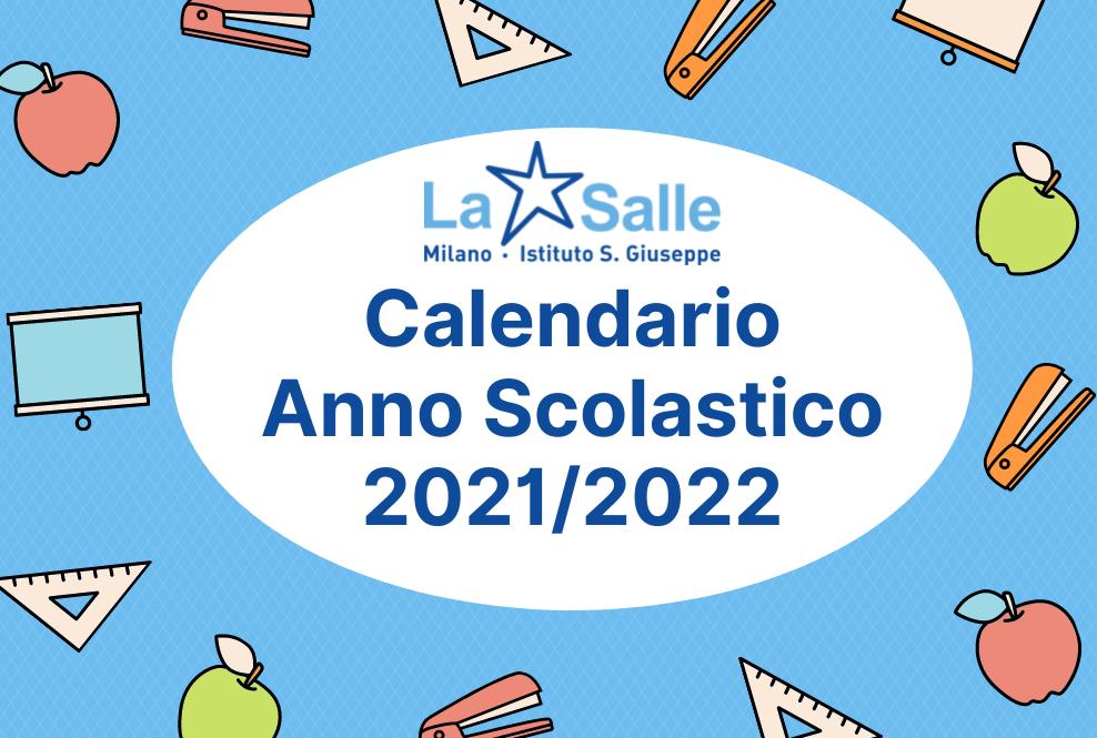Istituto San Giuseppe La Salle Milano Calendario Anno scolastico 2021-2022