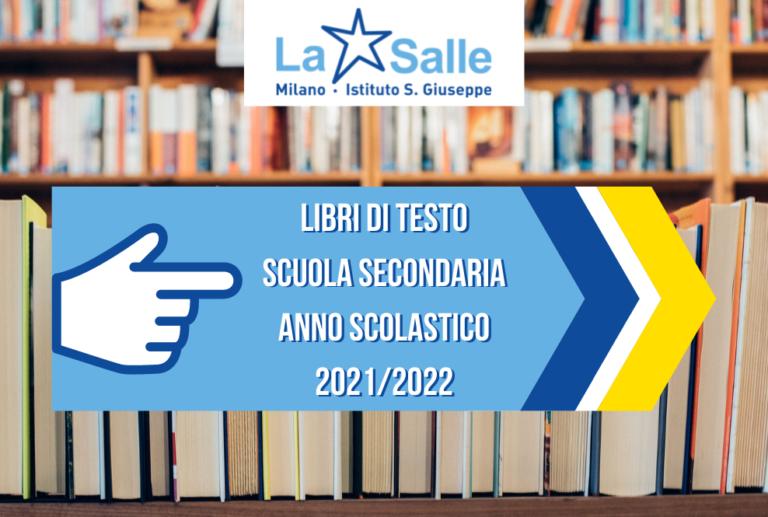 Libri di Testo Scuola Secondaria Anno Scolastico 2021-2022